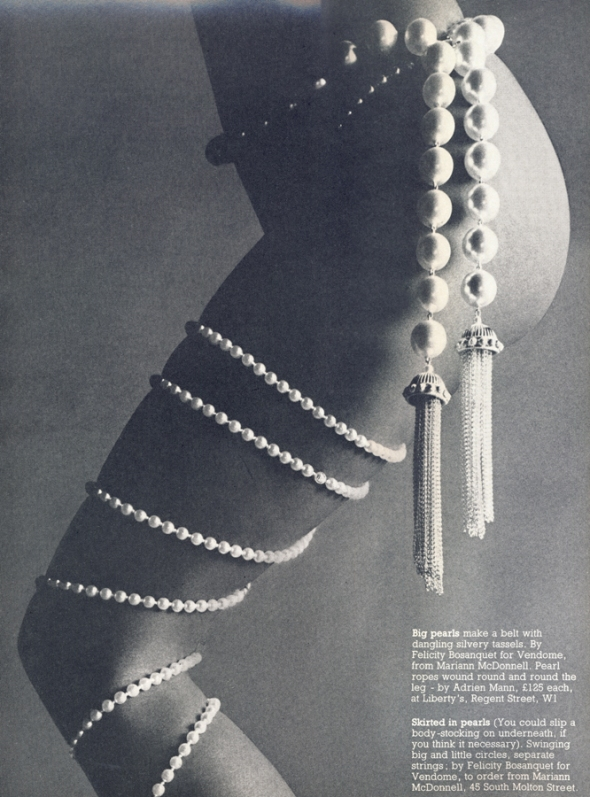 Big pearls make a belt with dangling silvery tassels. By Felicity Bosanquet for Vendome, from Marrian McDonnell. Pearl ropes wound round and round the leg - by Adrian Mann, £125 each, at Liberty's.